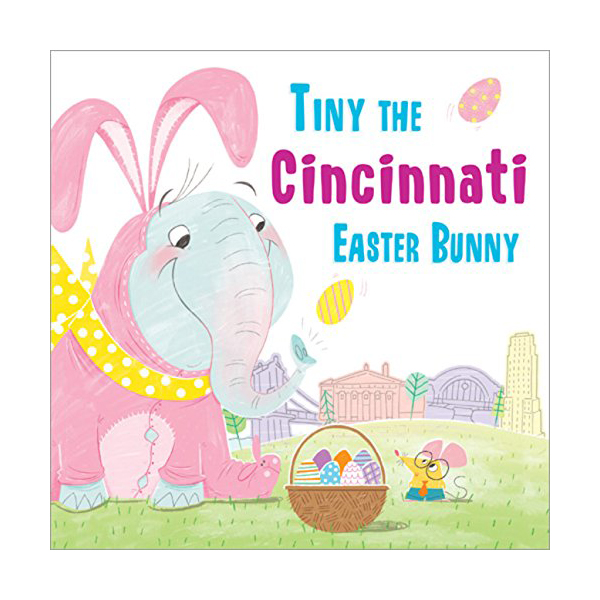 Tiny the Cincinnati Easter Bunny Children's Book